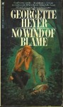 No Wind of Blame - Georgette Heyer
