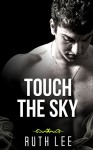 GAY ROMANCE: Touch the Sky (Everlasting Classic ManLove Collection) - Ruth Lee