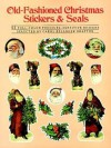 Old Fashioned Christmas Stickers And Seals: Fifty Five Full Color Pressure Sensitive Designs - Carol Belanger-Grafton