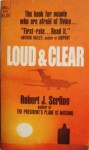 Loud & Clear - Robert Serling