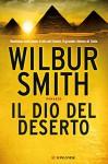 Il dio del deserto (Longanesi Romanzi d'Avventura) - Wilbur Smith, Sara Caraffini