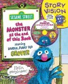 The Monster at the End of This Book: Sesame Street Story Vision - Sesame Workshop