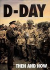 D Day: Then And Now - Winston G. Ramsey