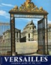 Versailles in Colour: Complete Guide of the Visit - Pierre Lemoine, Yves Bottineau