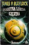Maszyna Lorda Kelvina - James P. Blaylock