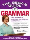 The Geek's Guide: Grammar - Linda J. Beam