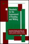 Standards for the Assessment of Reading & Writing: International Reading Association and National Council of Teachers of English Joint Task Force on A - National Council of Teachers, International Reading Association