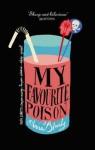 My Favourite Poison - Anna Blundy