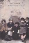 Kindergarten - Peter Rushforth, Maurizio Bartocci