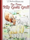 The Three Billy Goats Gruff (Illustrated children's stories from The Story Mouse) - Alan Smith, thestorymouse, Philippe Robin, Michelle Lawrence