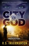 Premonition: A Time-Travel Suspense Novel (City of God Book 2) - R.S. Ingermanson