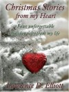 Christmas Stories from my Heart - Lawrence D. Elliott