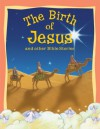 Children's Bible Stories - The Birth of Jesus and other stories - Miles Kelly