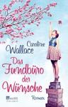 Das Fundbüro der Wünsche - Caroline Weiss and Margaret Wallace, Sabine Maier-Längsfeld