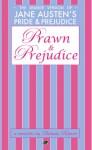 Prawn and Prejudice - Belinda Roberts