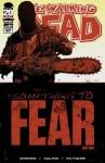 The Walking Dead #97 - Robert Kirkman, Charlie Adlard, Cliff Rathburn, Rus Wooton