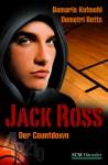 Jack Ross Der Countdown (Band 1) - Damaris Kofmehl, Demetri Betts