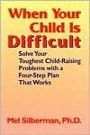 When Your Child is Difficult - Melvin L. Silberman