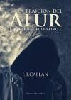 La traición del Alur (La ilusión del destino nº 1) - J.B. Caplan