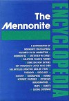 The Mennonite Encyclopedia;A Comprehensive Reference Work On The Anabaptist Mennonite Movement. - Cornelius J. Dyck