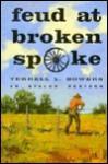 Feud at Broken Spoke - Terrell L. Bowers
