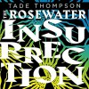 Rosewater Insurrection - Tade Thompson
