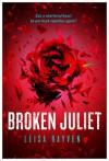 Broken Juliet - Leisa Rayven