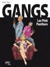 Gangs, #1 Pink Panthers - Filip Andronik, Jean-Claude Bartoll