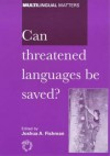 Can Threatened Languages Be Saved? - Joshua A. Fishman