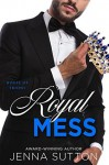 Royal Mess - Jenna Sutton