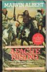 Apache Rising - Marvin H. Albert
