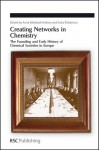 Creating Networks in Chemistry: The Founding and Early History of Chemical Societies in Europe - Royal Society of Chemistry, Sona Strbanova, Royal Society of Chemistry