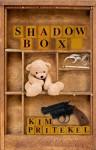 Shadow Box - Kim Pritekel