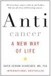 Anticancer, A New Way of Life - David Servan-Schreiber