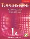 Touchstone Workbook 1A - Michael J. McCarthy, Jeanne McCarten, Helen Sandiford