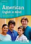 American English in Mind Level 4 Workbook - Herbert Puchta, Jeff Stranks, Peter Lewis-Jones
