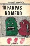 10 Farpas no Medo - Manuel Geraldo
