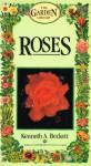 BT-GARDEN LIBR: ROSES (Garden Library) - Kenneth A. Beckett