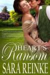 Heart's Ransom - Sara Reinke