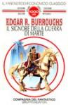 Il signore della guerra di Marte (Brossura) - Giampaolo Cossato, Edgar Rice Burroughs
