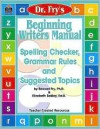Beginning Writers Manual by Dr. Fry - Edward B. Fry