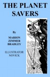 The Planet Savers: Classic SF from a Master of the Genre - Marion Zimmer Bradley, Novick