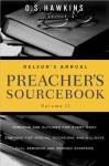 Nelson's Annual Preacher's Sourcebook, Volume II: 2 - O.S. Hawkins
