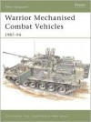 Warrior Mechanised Combat Vehicle 1987-94 (New Vanguard) - Christopher Foss