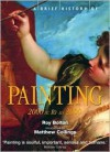 Brief History of Painting - Roy Bolton, Matthew Collings