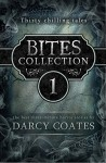 Bites Collection: thirty bite-sized horror stories - Darcy Coates