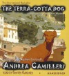 The Terra-Cotta Dog - Andrea Camilleri, Grover Gardner