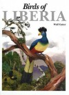 Birds of Liberia - Wulf Gatter, Martin Woodcock