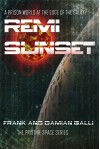 Remi Sunset (The Pristine Space Book 1) - Frank Galli, Damian Galli