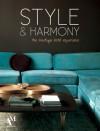Style and Harmony: the boutique hotel experience - Fernando de Haro, Omar Fuentes